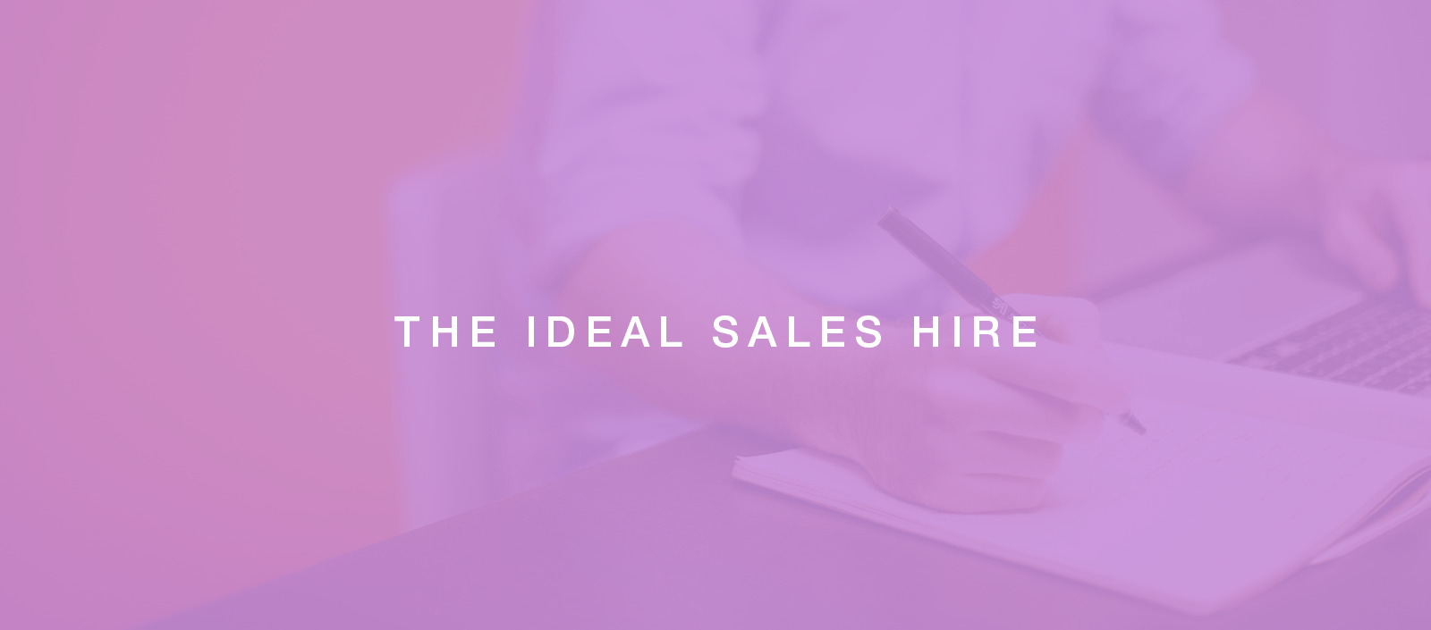 Hiring sales personnel: The Ideal Way